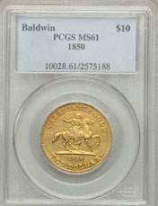 1850 $10 Baldwin Ten Dollar MS61 PCGS